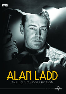Alan Ladd: The 1940s Collection , Albert Dekker
