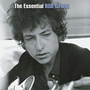 The Essential Bob Dylan , Bob Dylan