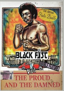 Black Fist/ The Proud And The Damned