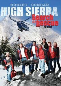 High Sierra Search and Rescue: The Complete Series , Robert Conrad