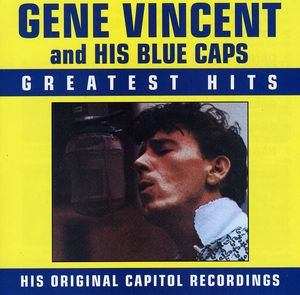 Greatest Hits , Gene Vincent