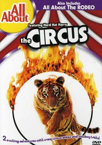 All About the Circus & All About Rodeos