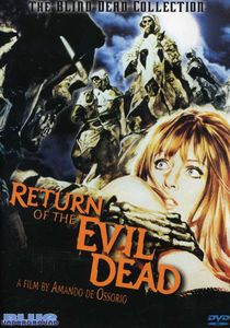 Return of the Evil Dead