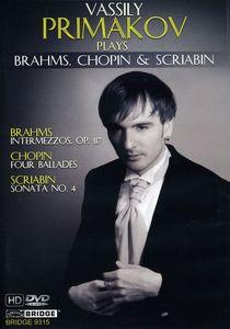 Primakov Plays Brahms Chopin Scriabin