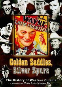 Golden Saddles, Silver Spurs