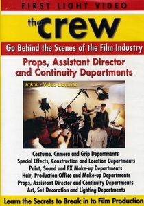 Props, Assistant Director and Continuity Departments
