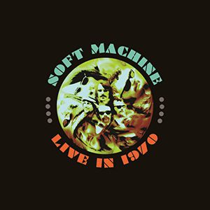 Live in 1970: Deluxe [Import] , Soft Machine