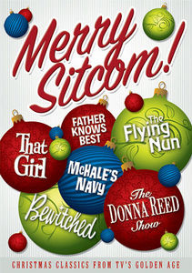 Merry Sitcom! Christmas Classics From TV's Golden Age