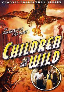 Children of the Wild (Aka Topa Topa)