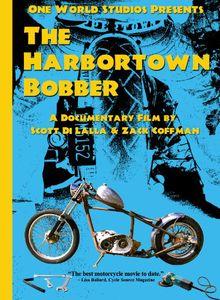 The Harbortown Bobber