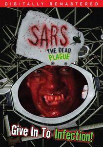 Sars: The Dead Plague