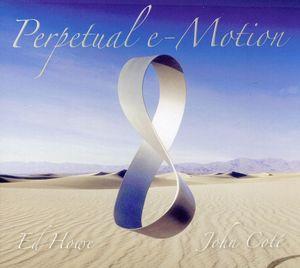 Perpetual E-Motion