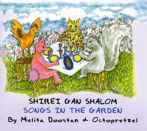 Shirei Gan Shalom-Songs in the Garden