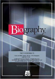 Biography - Vanderbilts the: An American Dynasty