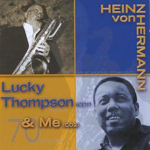 Lucky Thompson & Me