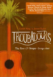 Troubadours: Rise of the Singer Songwriter [Import]