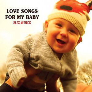 Love Songs for My Baby