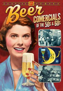 Beer Commercials of the '50s & '60s