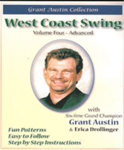 West Coast Swing With Grant Austin: Volume ,Four, Advanced
