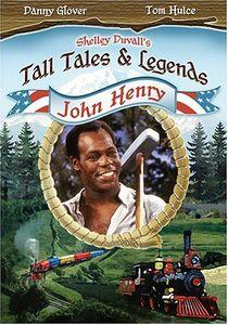 Tall Tales & Legends John Henry