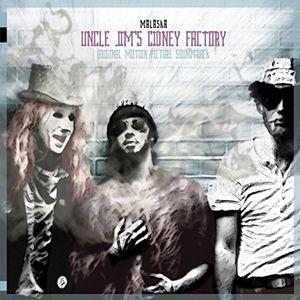 Uncle Jim's Cidney Factory (Original Motion Picture Soundtrack)