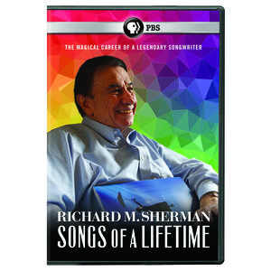 Richard M. Sherman: Songs of a Lifetime