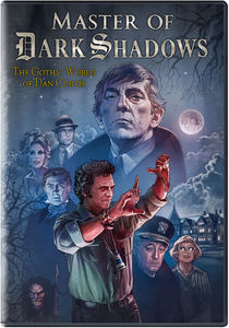 Master of Dark Shadows , Dan Curtis
