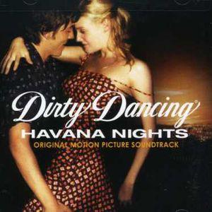 Dirty Dancing: Havana Nights (Original Soundtrack)