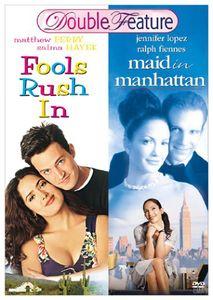 Maid in Manhattan & Fools Rush in