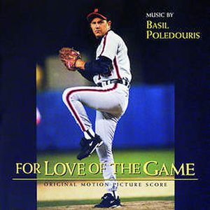 For Love of the Game (Original Motion Picture Score)