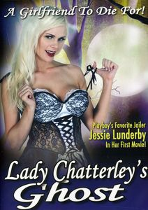 Lady Chatterley's Ghost: A Girlfriend to Die for