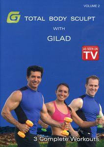 Gilad: Total Body Sculpt Workout 2