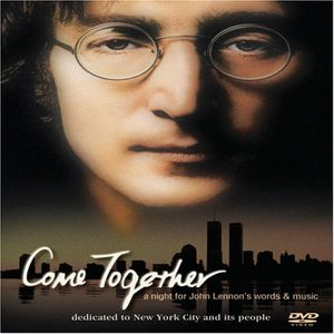 Come Together: A Night for John Lennon's Words and Music