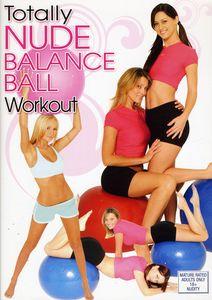 Totally Nude Balance Ball Workout