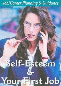 Self-Esteem /  1st Job