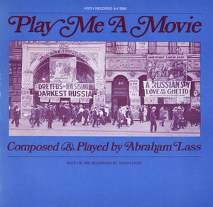 Play Me a Movie: Piano Music to Accompany Silent