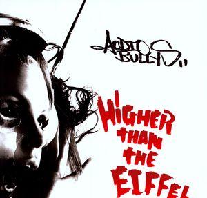 Higher Than the Eiffel [Import] , Audio Bullys