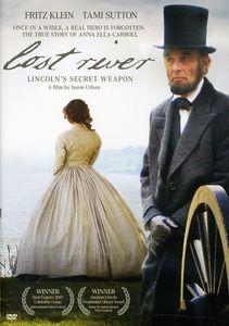 Lost River Lincoln's Secret Weapon