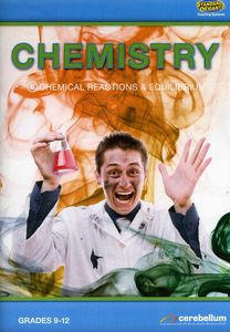 Chemistry 6: Chemical Reactions & Equilibrium