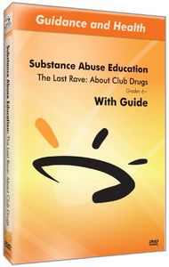 Last Rave: About Club Drugs