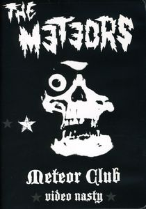 Meteor Club-Video Nasty