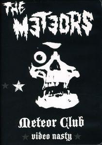 Meteor Club-Video Nasty