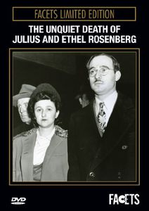 The Unquiet Death of Julius and Ethel Rosenberg