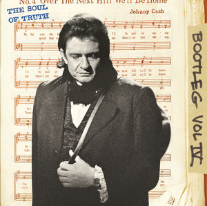 Bootleg, Vol. 4: The Soul Of Truth , Johnny Cash