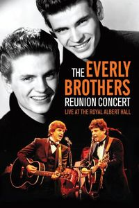 The Reunion Concert , The Everly Brothers