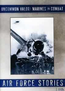Uncommon Valor: Marines in Combat /  Air Force Storie