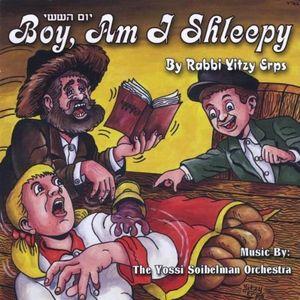 Yom Hashishi-Boy Am I Shleepy