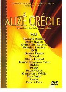 Alize Creole: Les Meilleurs Clips 1 [Import]