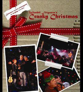 Wendell Ferguson's Cranky Christmas