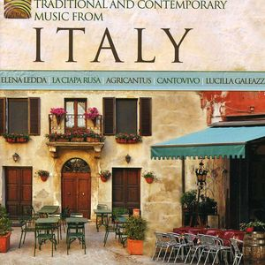 Traditional and Contemporary Music From Italy